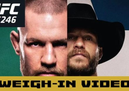 UFC 246 McGregor vs Cowboy weigh-in video